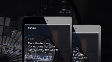 E-Guide: Data protection - Collections Systems' Compliance for GDPR