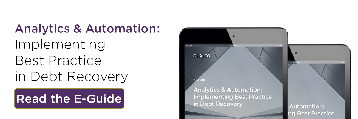 Analytics & Automation: Implementing Best Practice in Debt Recovery